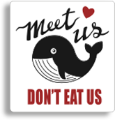 Meet us don't eat us
